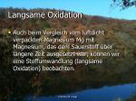 langsame oxidation