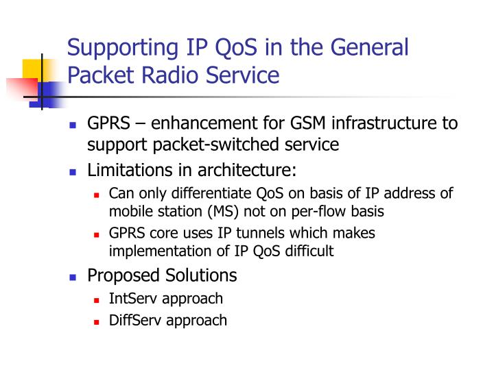 Supporting ip qos in the general packet radio service