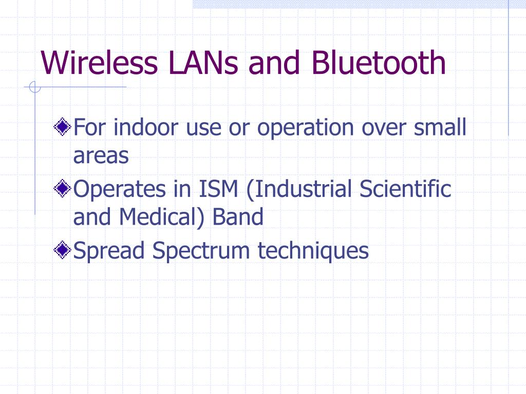 Wireless LANs and Bluetooth