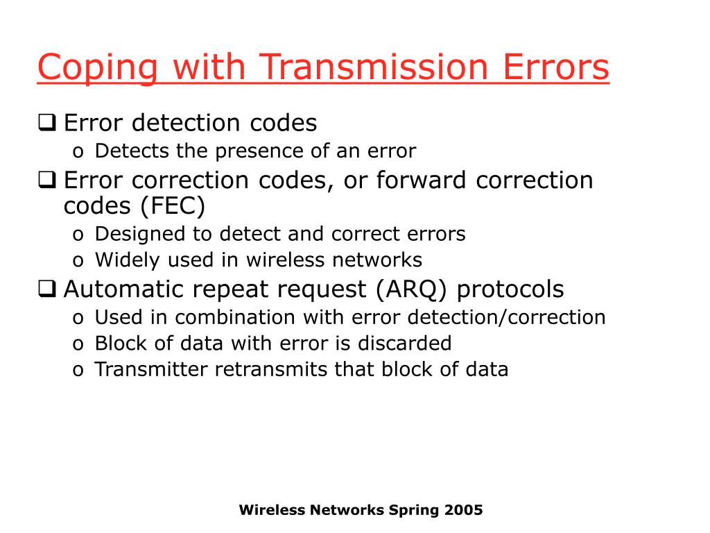 Coping with Transmission Errors