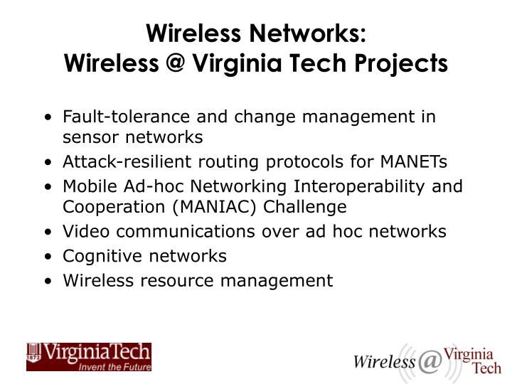 Wireless networks wireless @ virginia tech projects