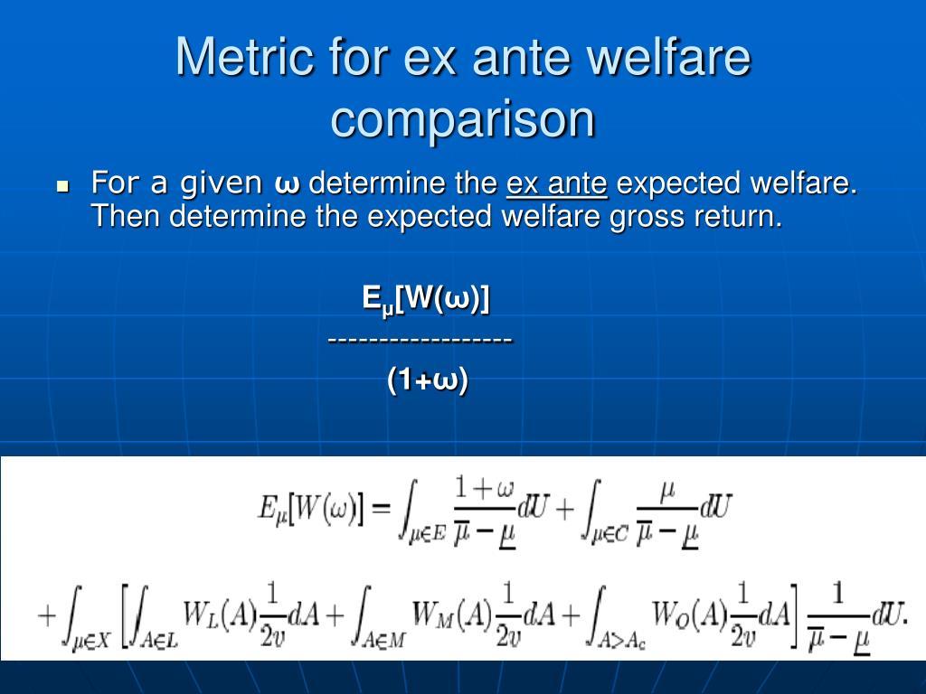 Metric for ex ante welfare comparison