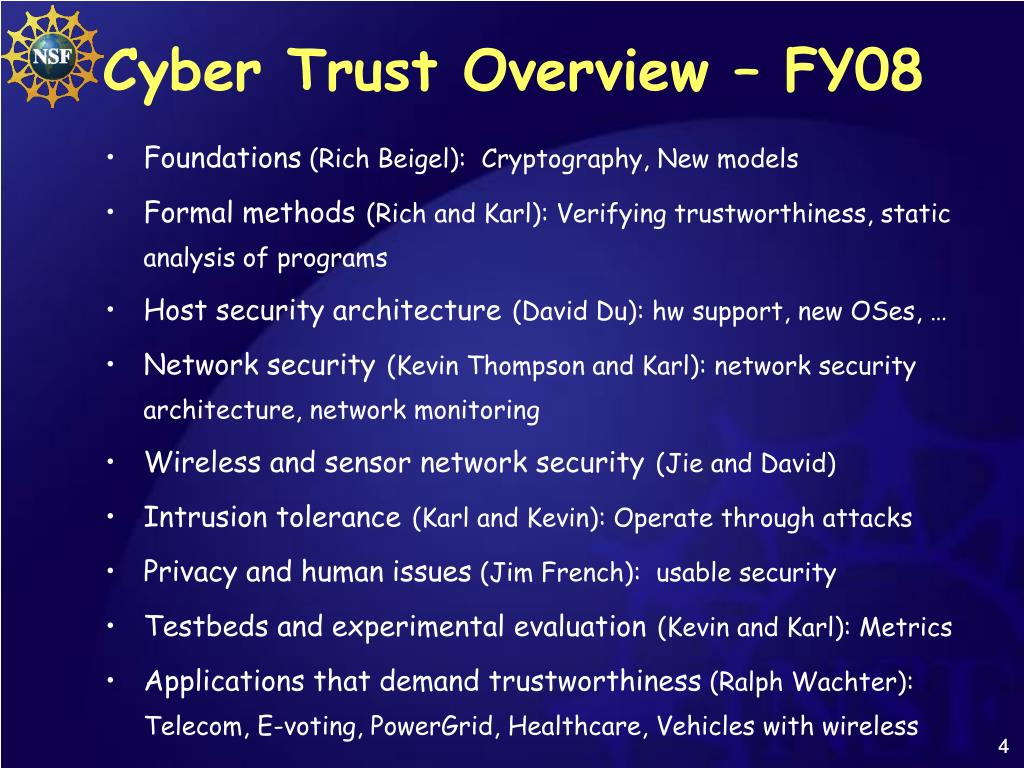 Cyber Trust Overview – FY08