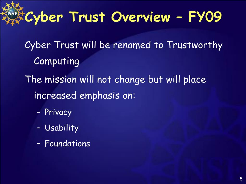 Cyber Trust Overview – FY09