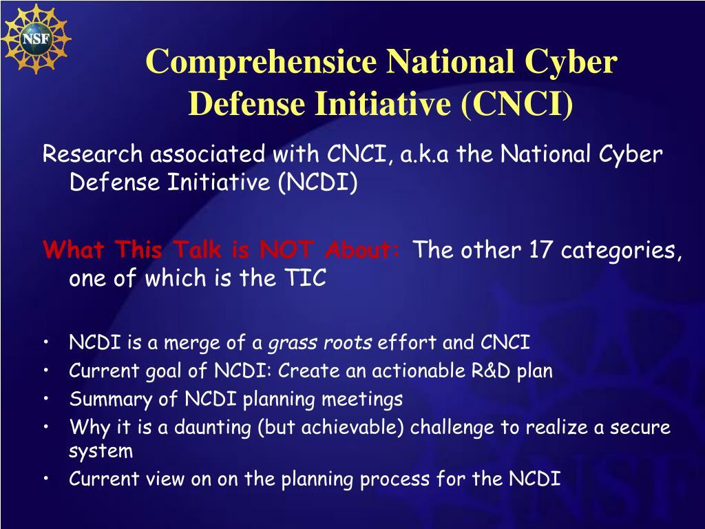 Comprehensice National Cyber Defense Initiative (CNCI)