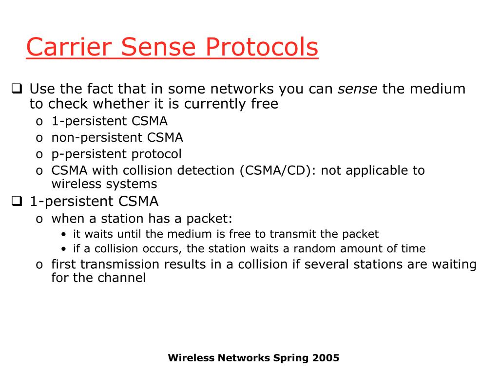 Carrier Sense Protocols