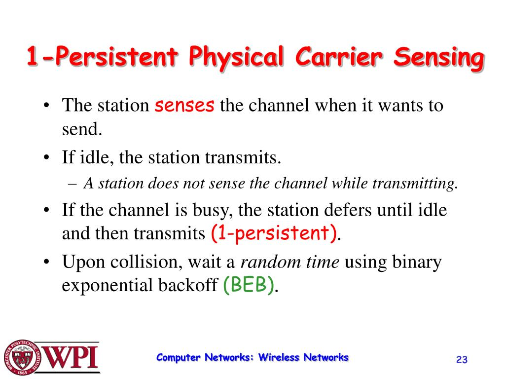 1-Persistent Physical Carrier Sensing