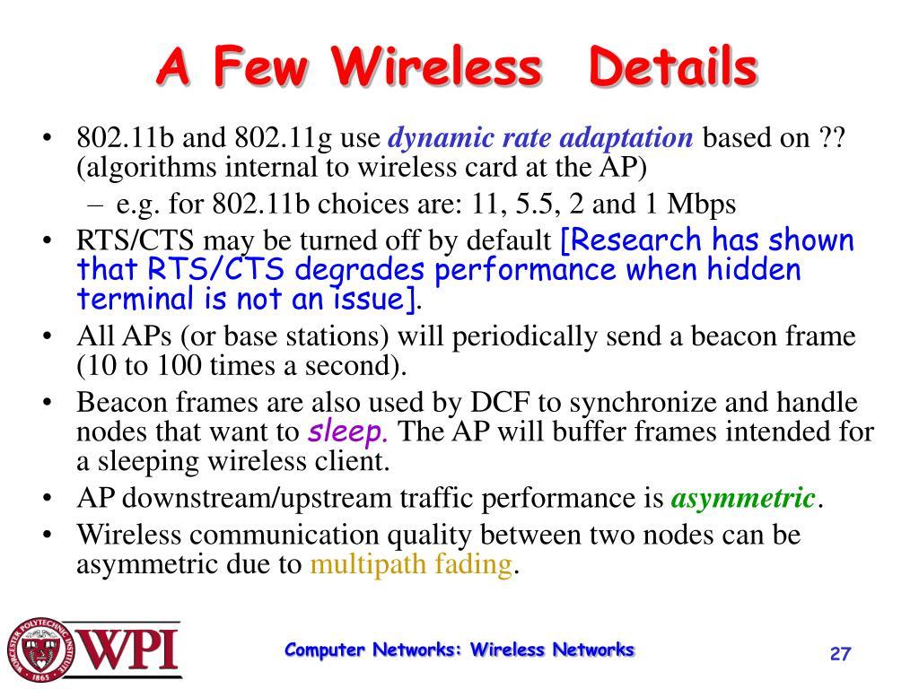 A Few Wireless  Details