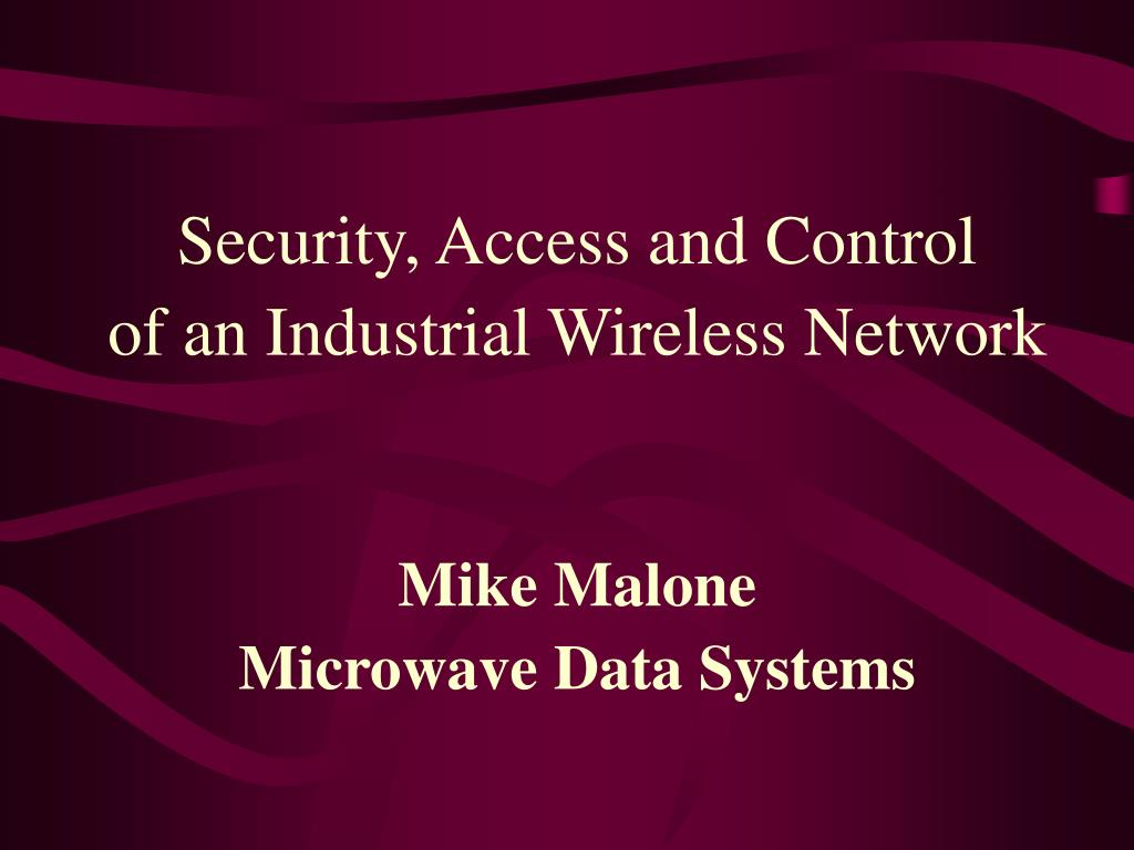 Security, Access and Control
