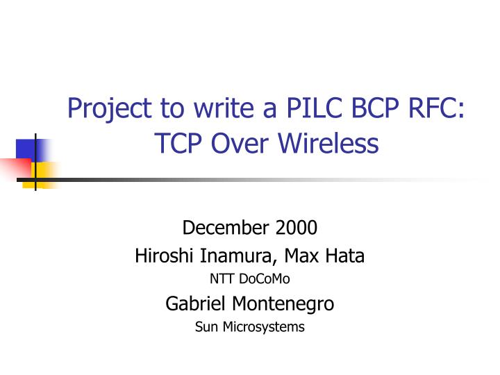 Project to write a pilc bcp rfc tcp over wireless