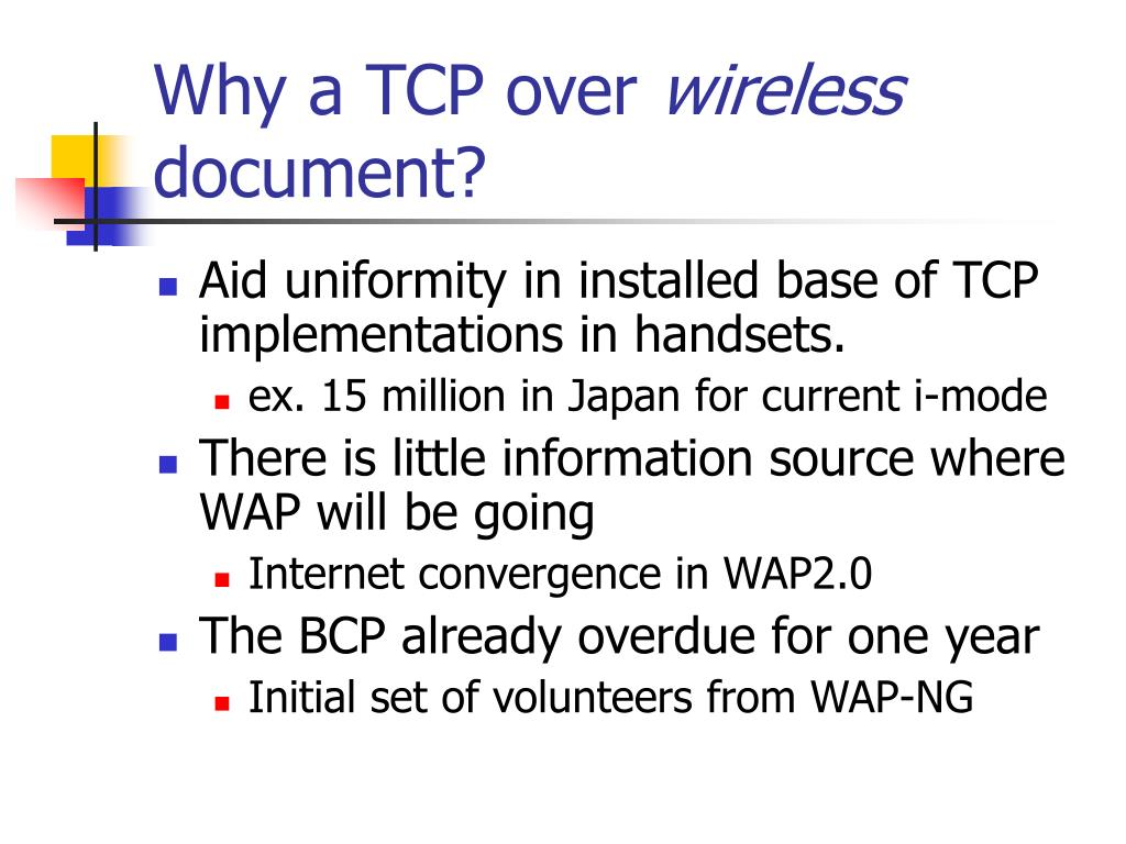 Why a TCP over