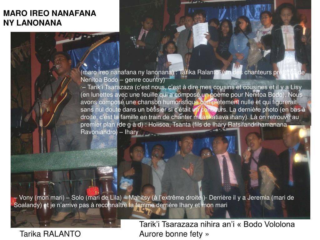 MARO IREO NANAFANA NY LANONANA