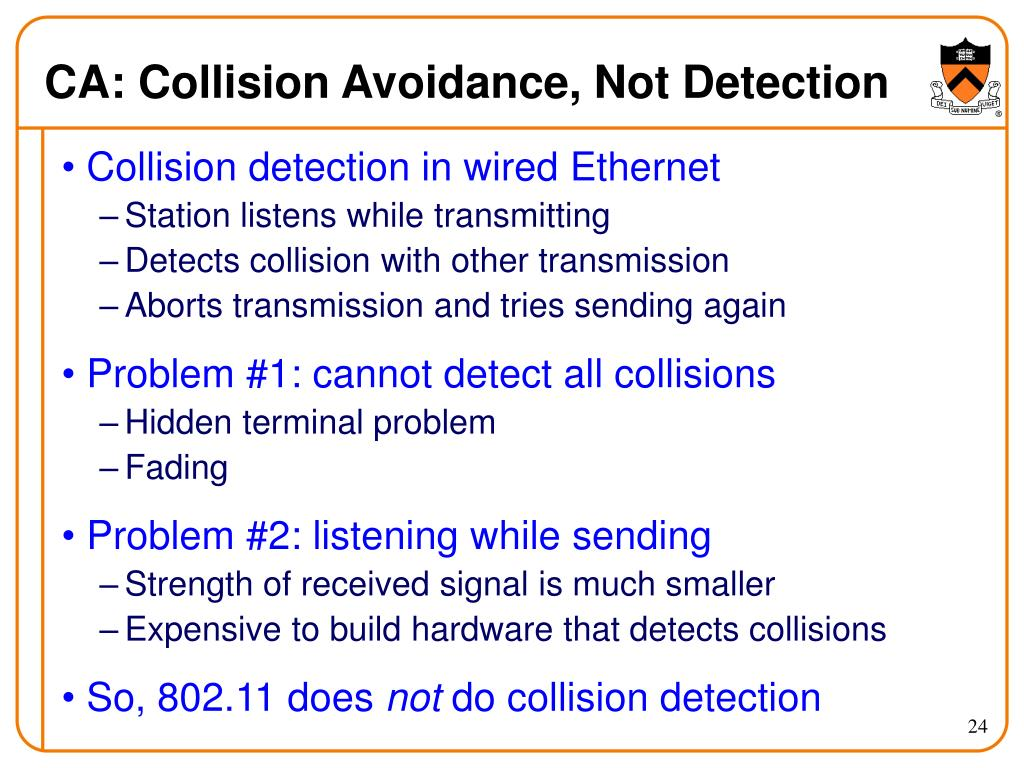 CA: Collision Avoidance, Not Detection