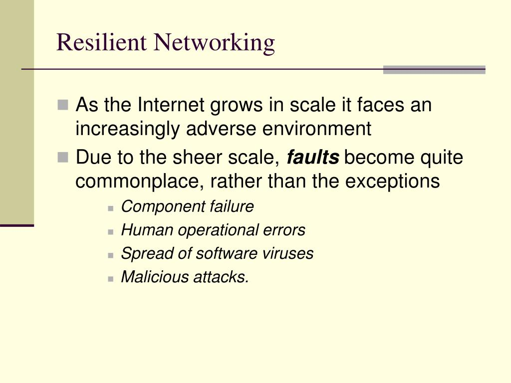 Resilient Networking