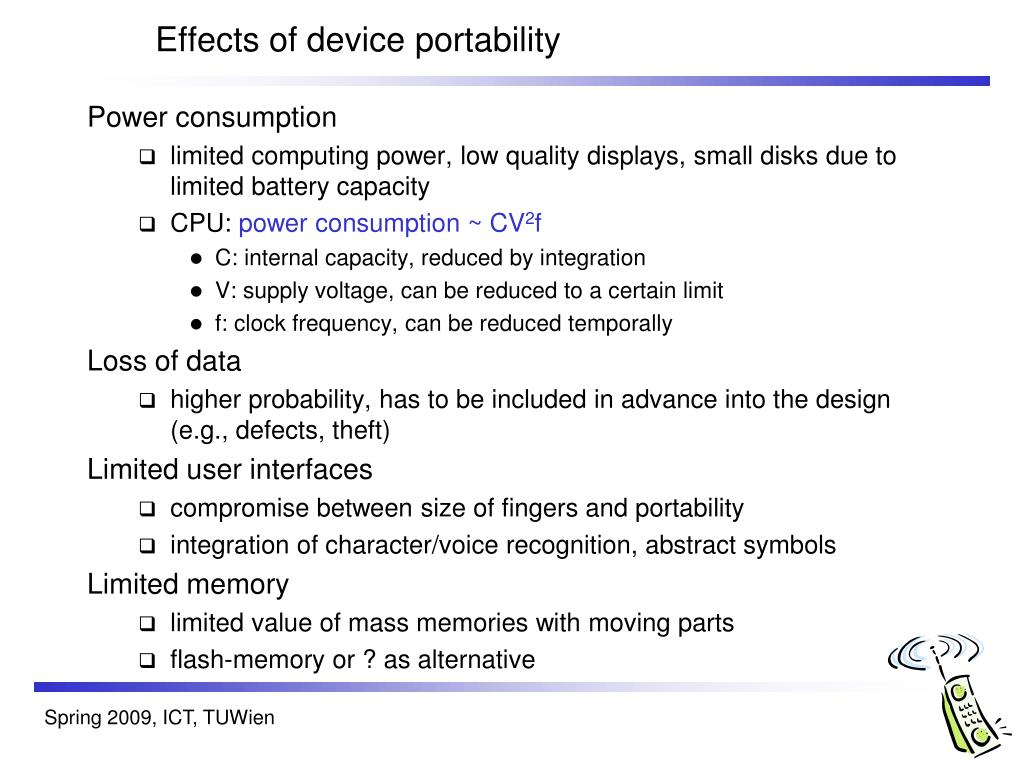 Effects of device portability