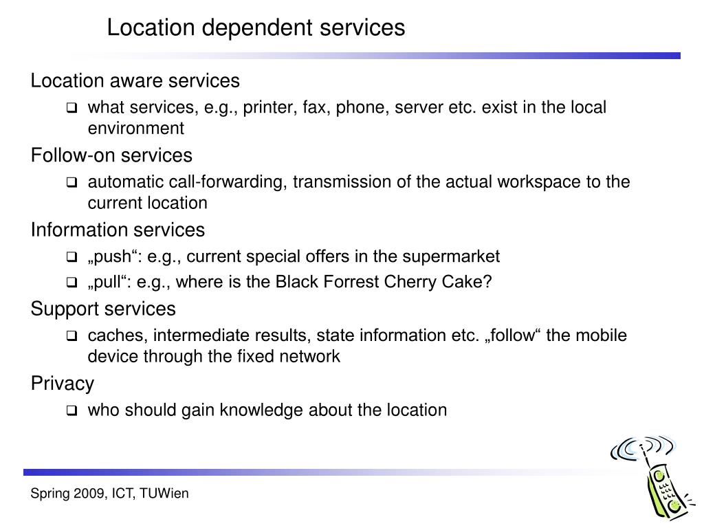 Location dependent services
