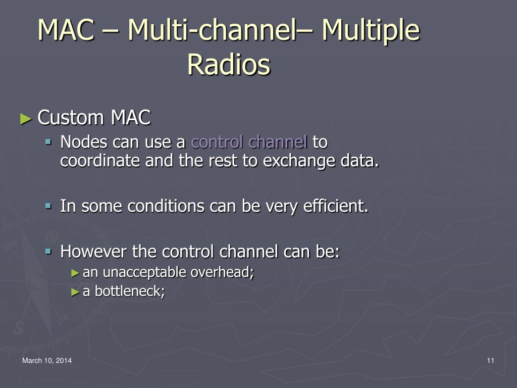 MAC – Multi-channel– Multiple Radios