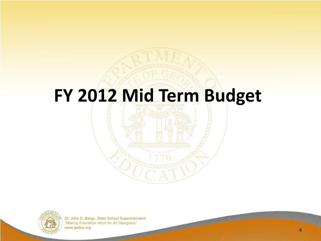 FY 2012 Mid Term Budget