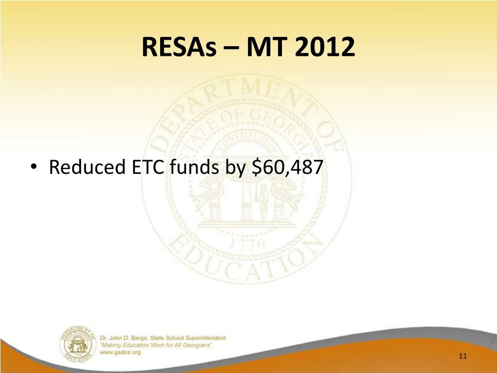 RESAs – MT 2012