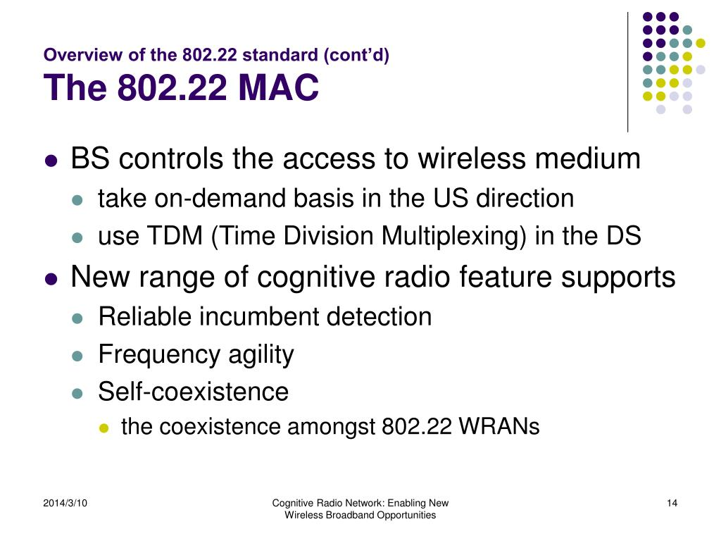 Overview of the 802.22 standard (cont'd)