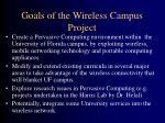 goals of the wireless campus project