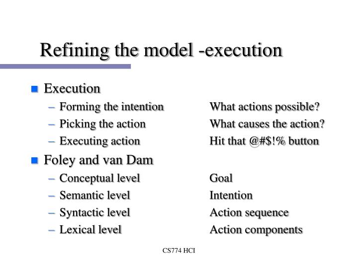 Refining the model -execution