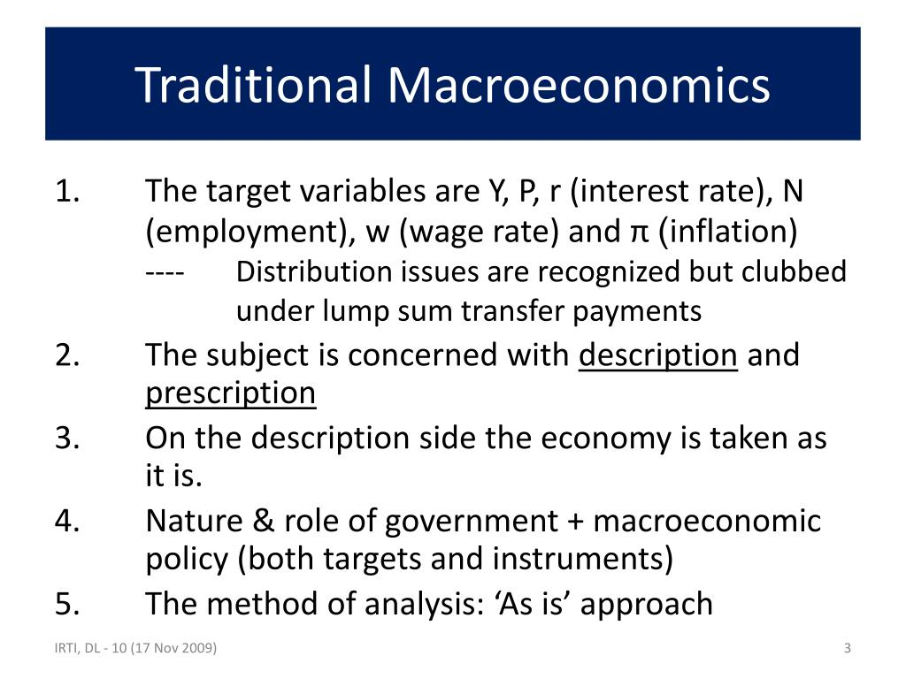 Traditional Macroeconomics