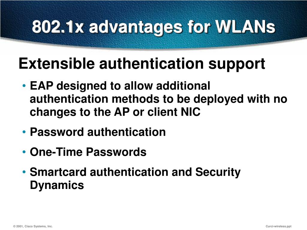 802.1x advantages for WLANs