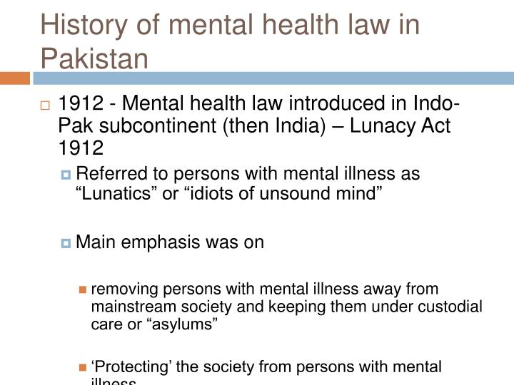 History of mental health law in pakistan