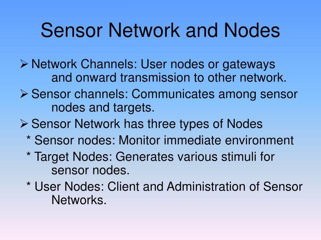 Sensor Network and Nodes