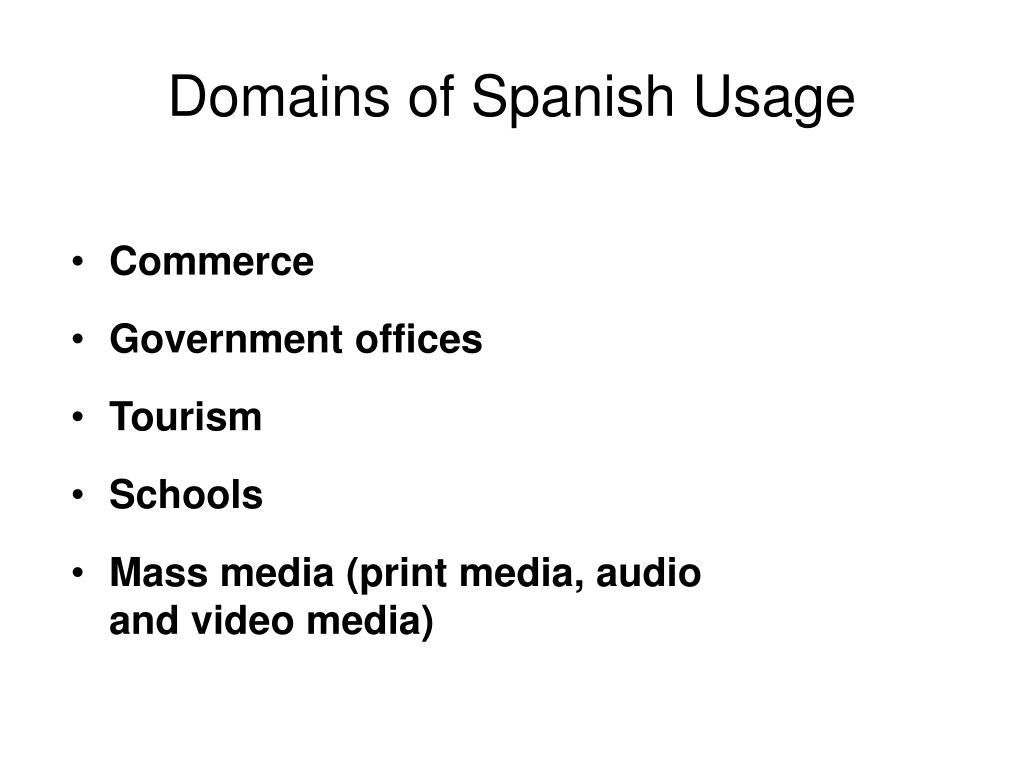 Domains of Spanish Usage