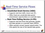 real time service flows