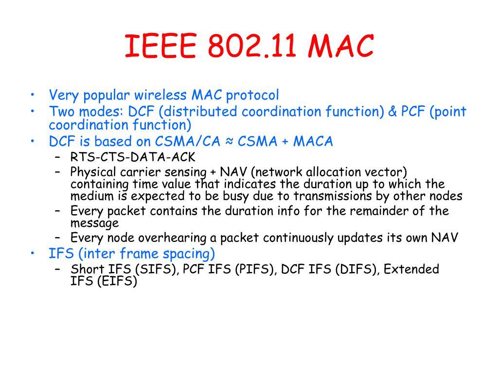 IEEE 802.11 MAC