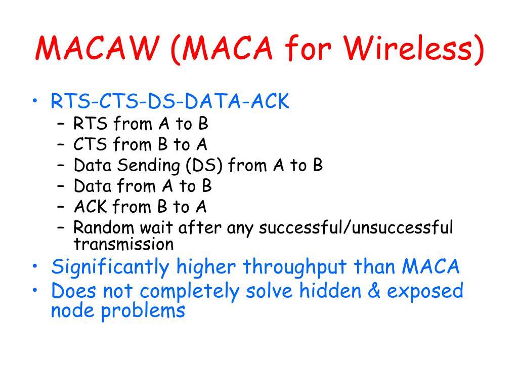 MACAW (MACA for Wireless)