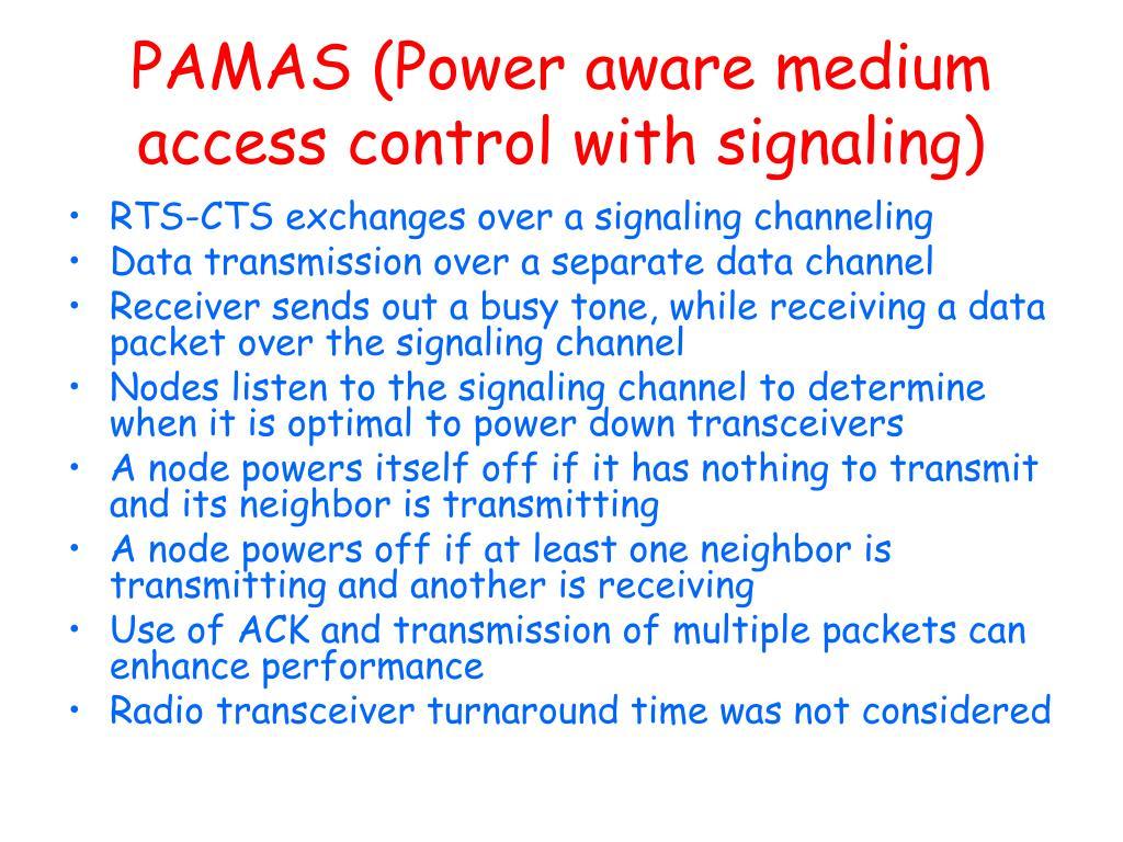 PAMAS (Power aware medium access control with signaling)