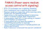 pamas power aware medium access control with signaling