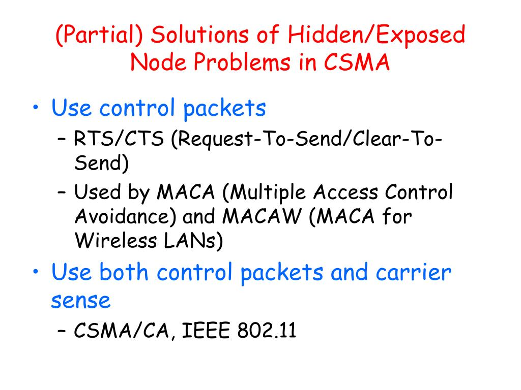 (Partial) Solutions of Hidden/Exposed Node Problems in CSMA