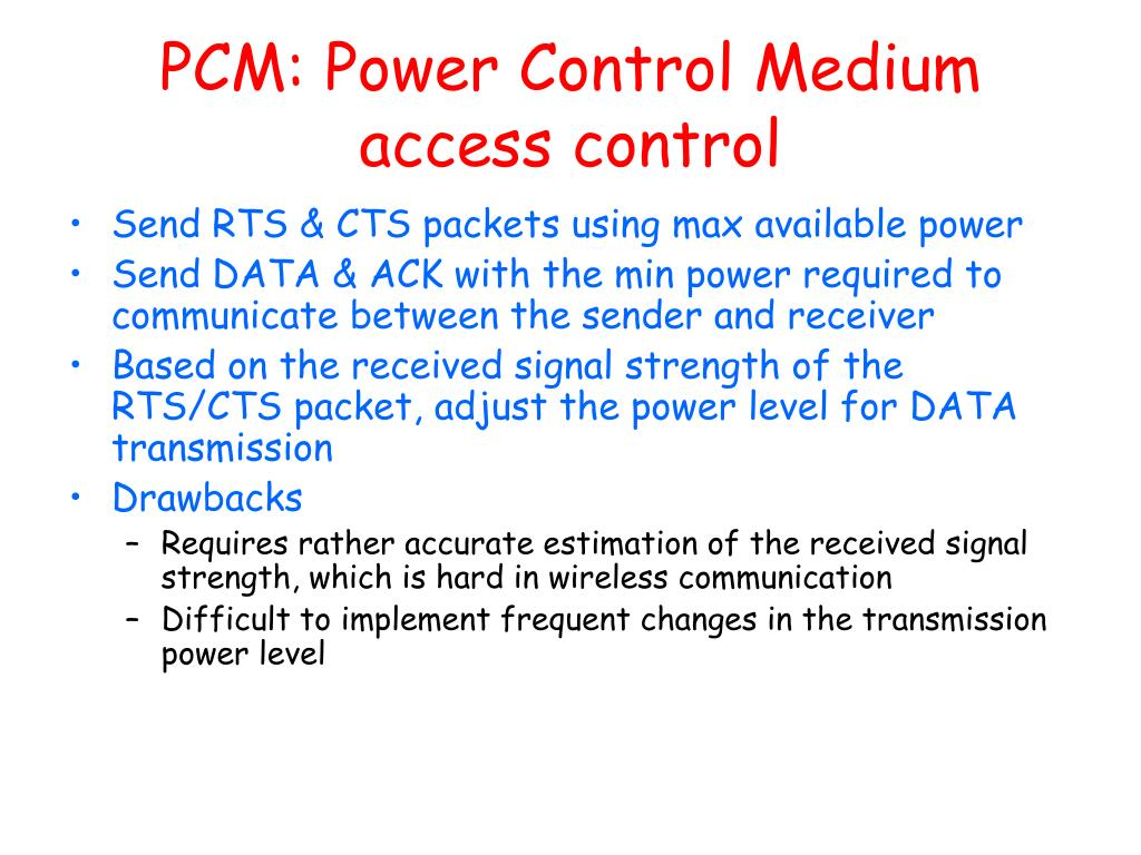 PCM: Power Control Medium access control