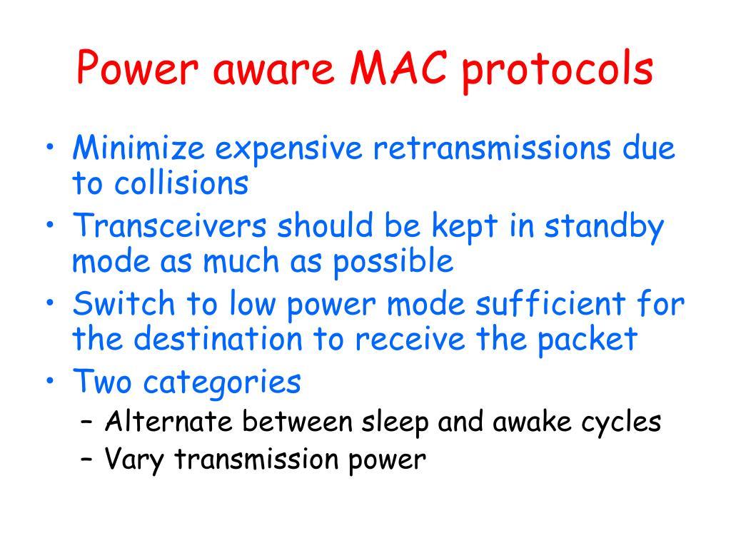 Power aware MAC protocols