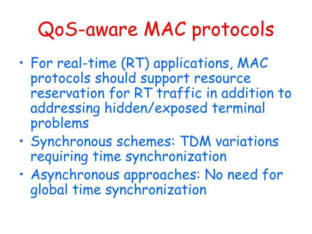 QoS-aware MAC protocols