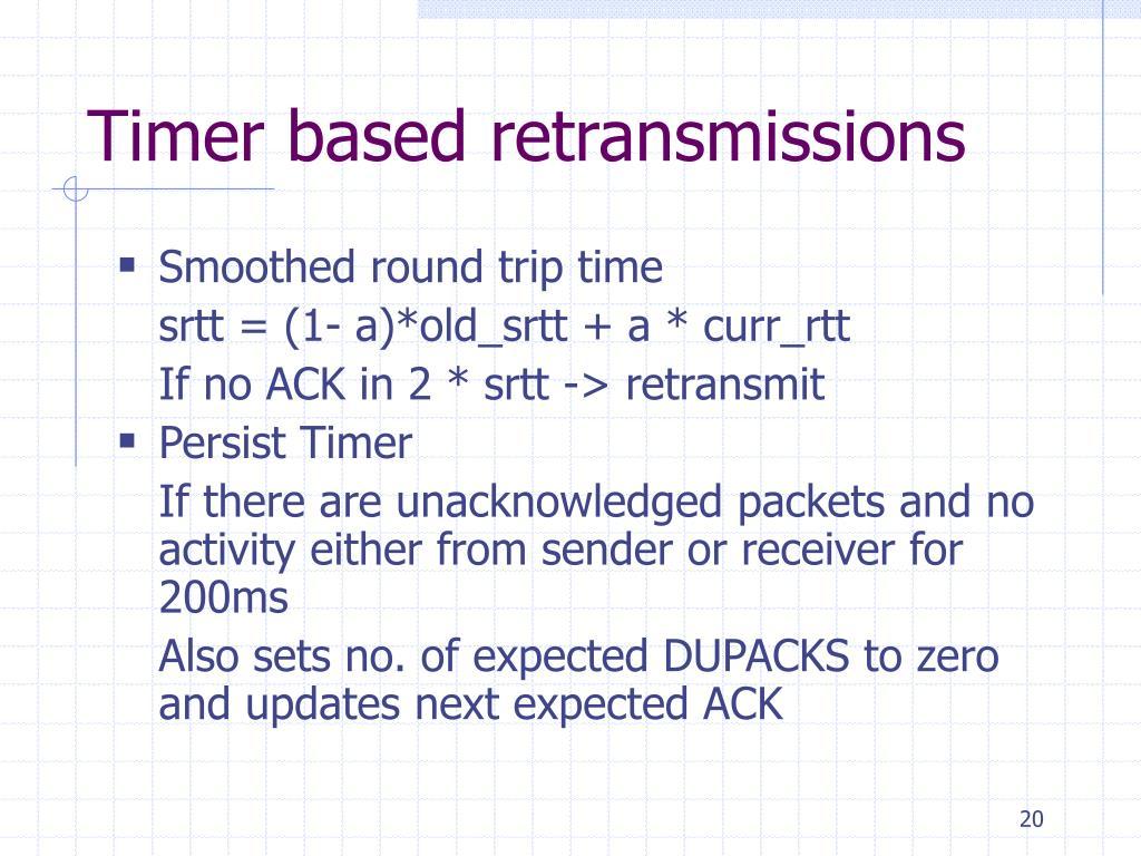Timer based retransmissions