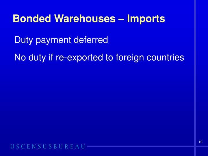 Bonded Warehouses – Imports