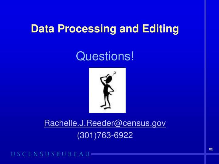 Data Processing and Editing