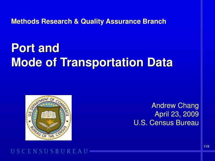 Methods Research & Quality Assurance Branch