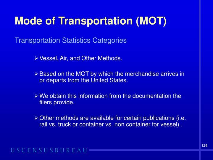 Mode of Transportation (MOT)
