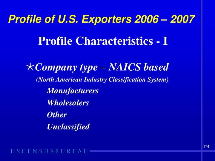 Profile of U.S. Exporters 2006 – 2007