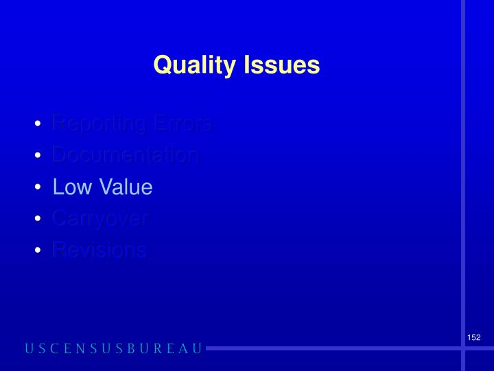 Quality Issues