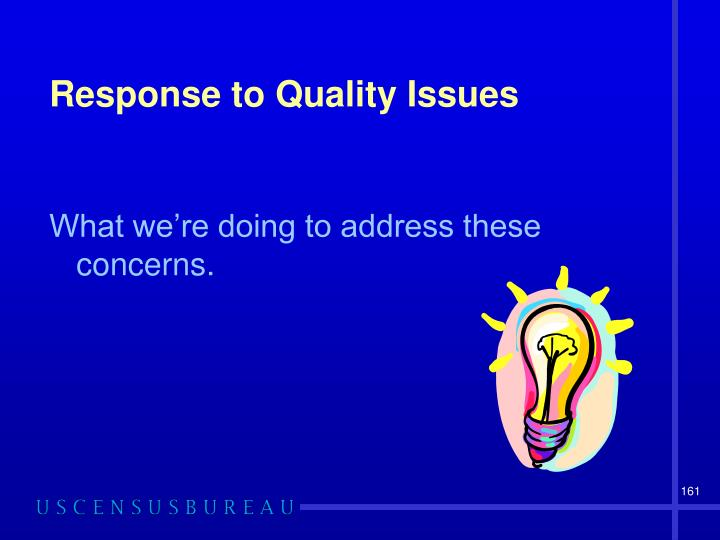Response to Quality Issues