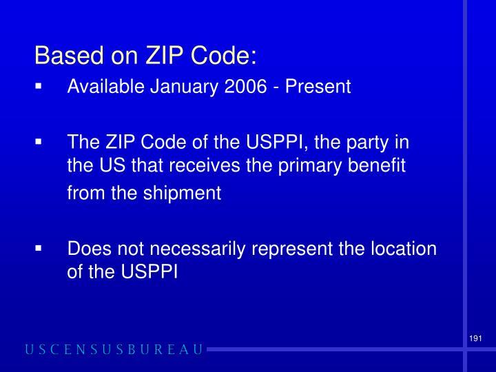 Based on ZIP Code: