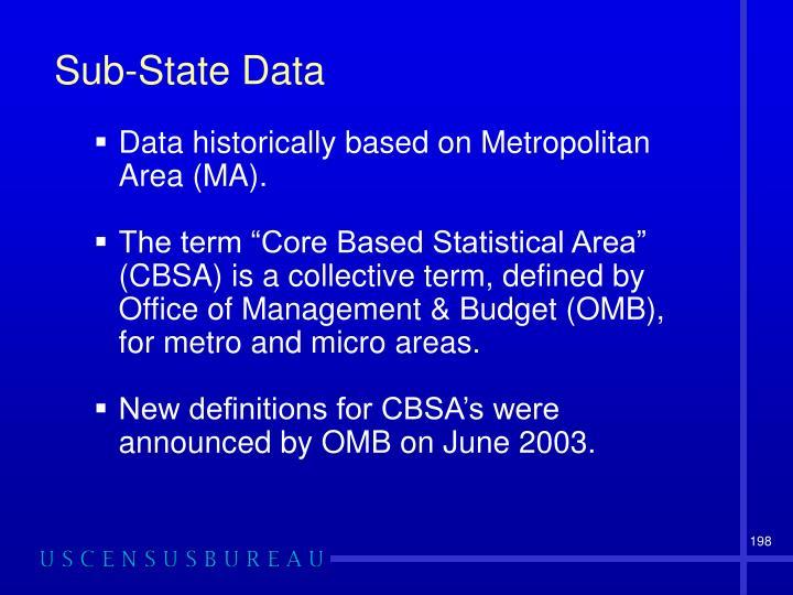 Sub-State Data